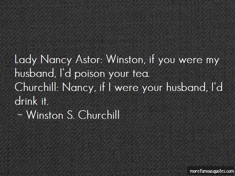 Winston Churchill Nancy Astor Quotes