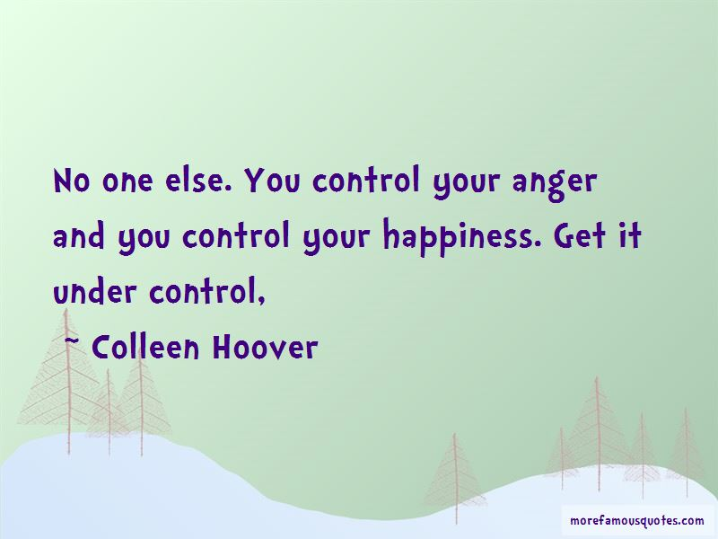 You Control Your Happiness Quotes