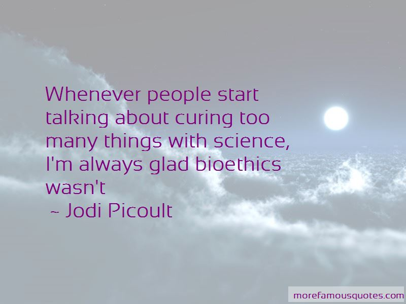 Bioethics Science Quotes Pictures 2