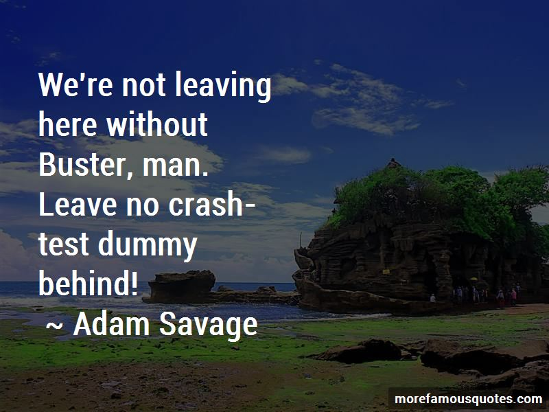 Crash Dummy Quotes