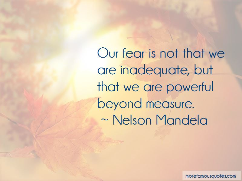 Fear Is Inadequate Quotes Pictures 2