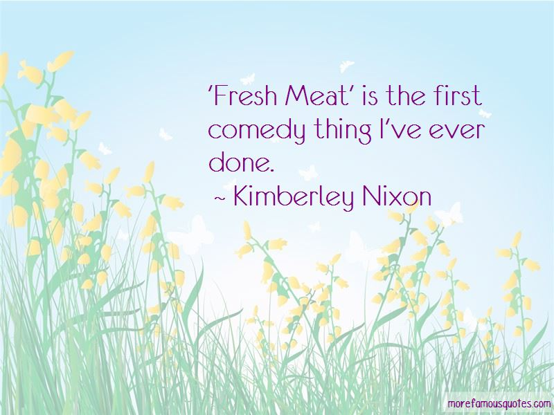Fresh Meat Quotes Pictures 2