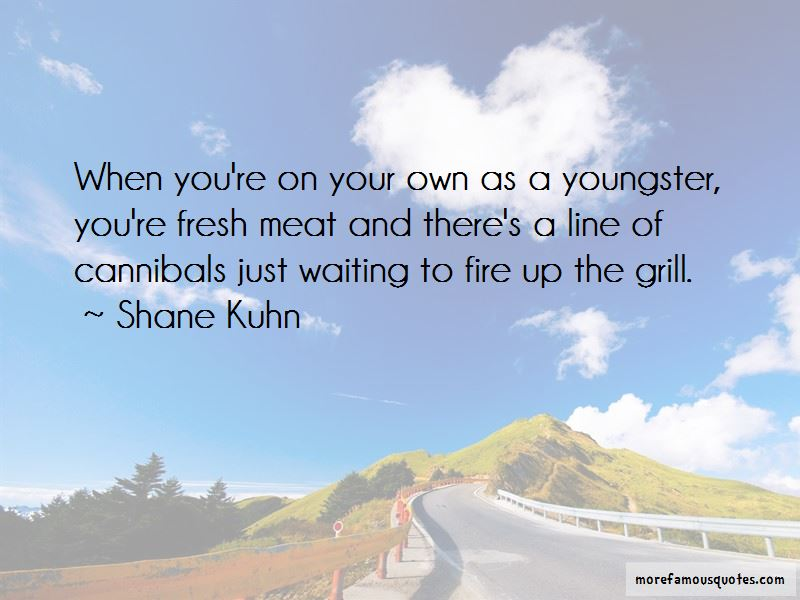 Fresh Meat Quotes