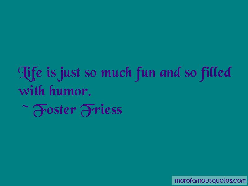 Fun Filled Life Quotes Pictures 2