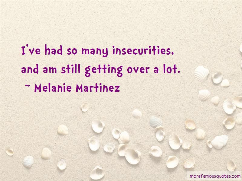 Getting Over Insecurities Quotes