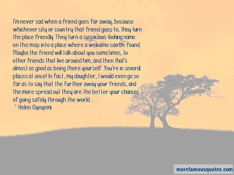 Going Far Away Friends Quotes Pictures 3