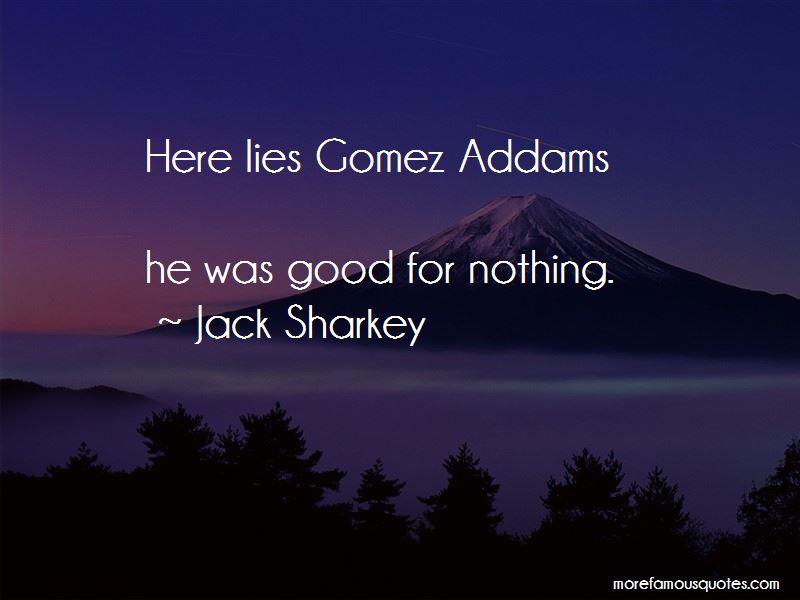 Gomez Addams Tv Quotes