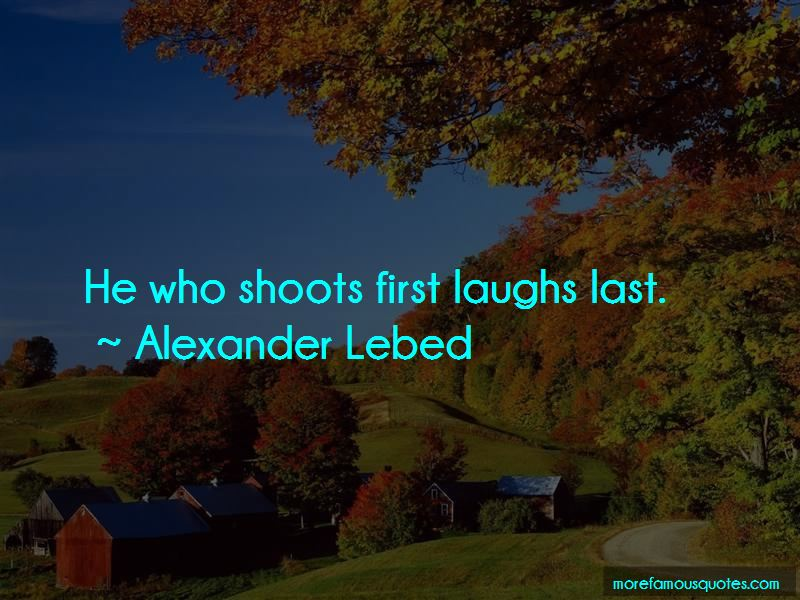 He Who Laughs First Quotes Pictures 4