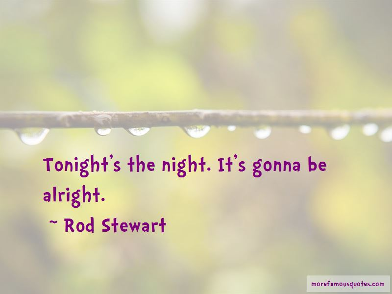 It's Gonna Be Alright Quotes Pictures 3