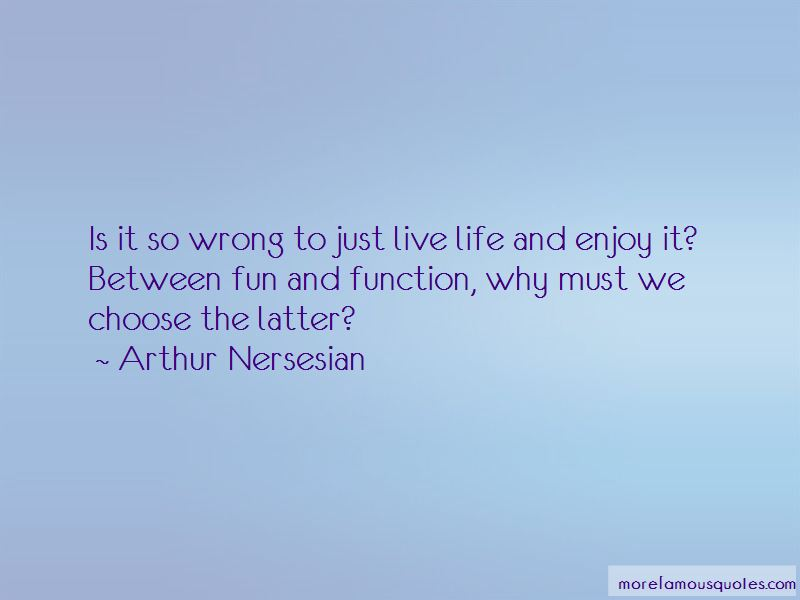 Life And Enjoy Quotes