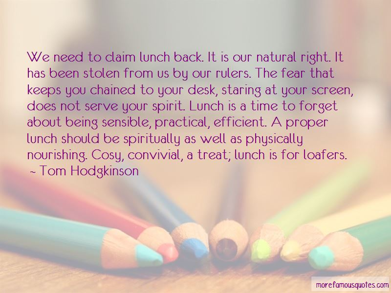 Lunch Treat Quotes