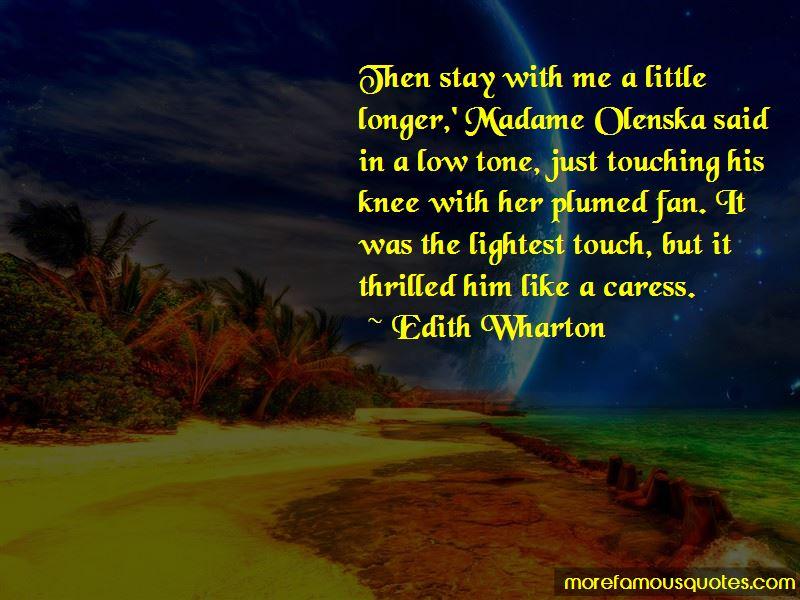 Madame Olenska Quotes
