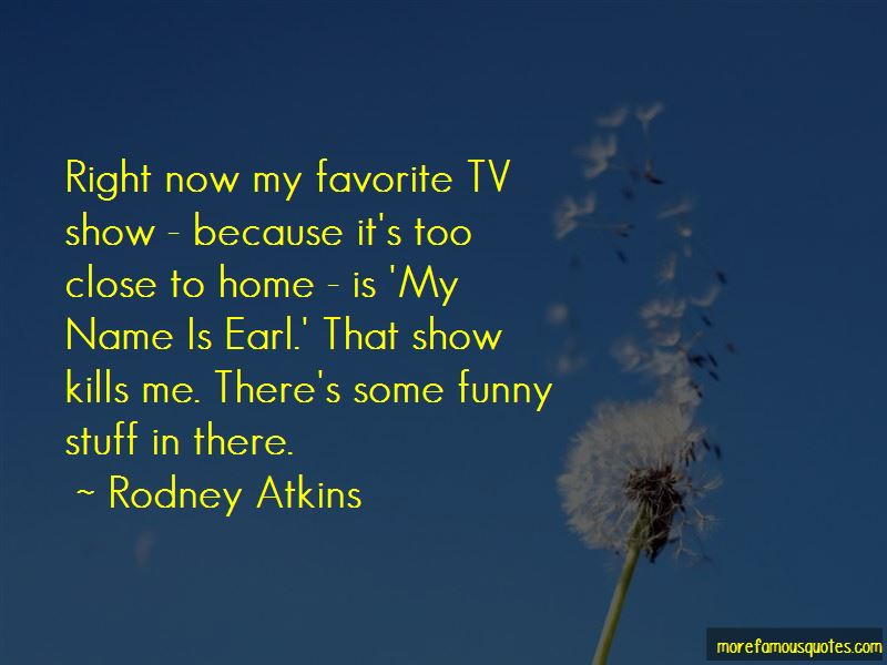 My Name Is Earl Funny Quotes