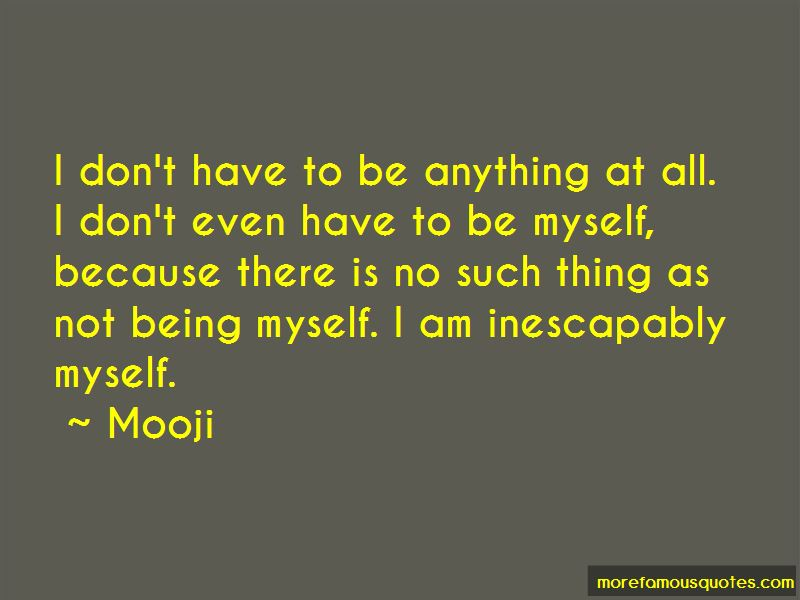 Not Being Myself Quotes
