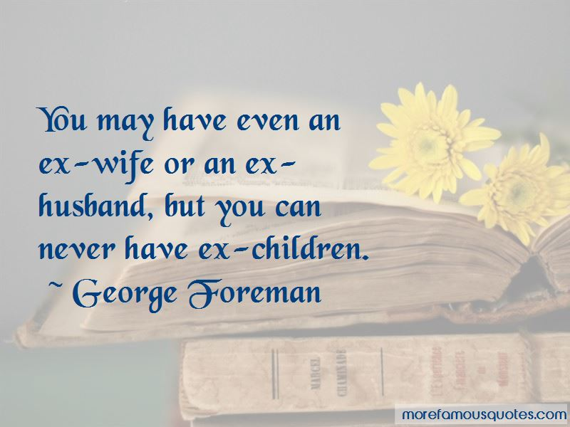 Quotes About An Ex Husband