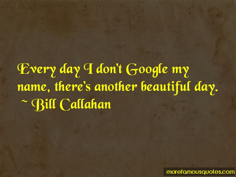 Quotes About Another Beautiful Day