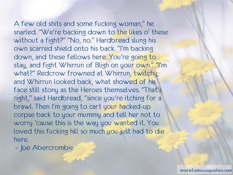 Backing Down From A Fight Quotes Pictures 3