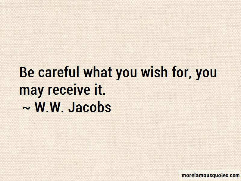 Be Careful What You Wish For Quotes Pictures 3