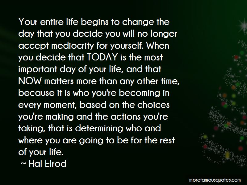 Becoming Who You Are Today Quotes Pictures 4