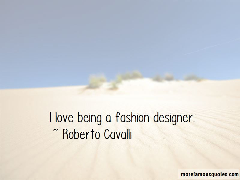 Quotes About Being A Fashion Designer Top 11 Being A Fashion