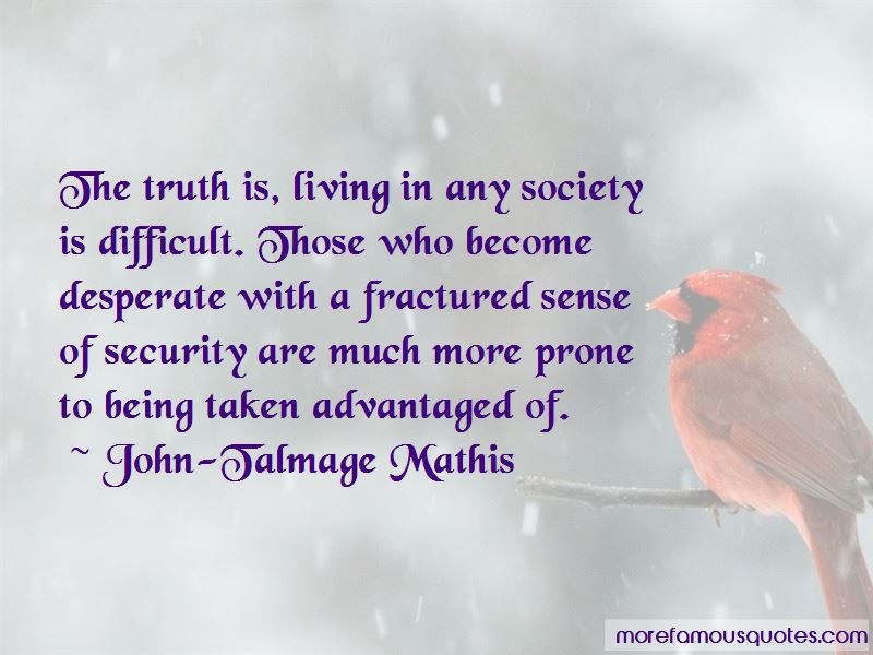 Quotes About Being Advantaged