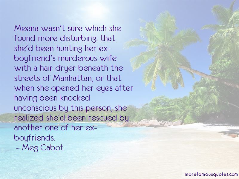 Quotes About Boyfriends Ex Wife