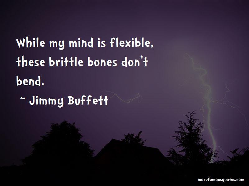 Quotes About Brittle Bones