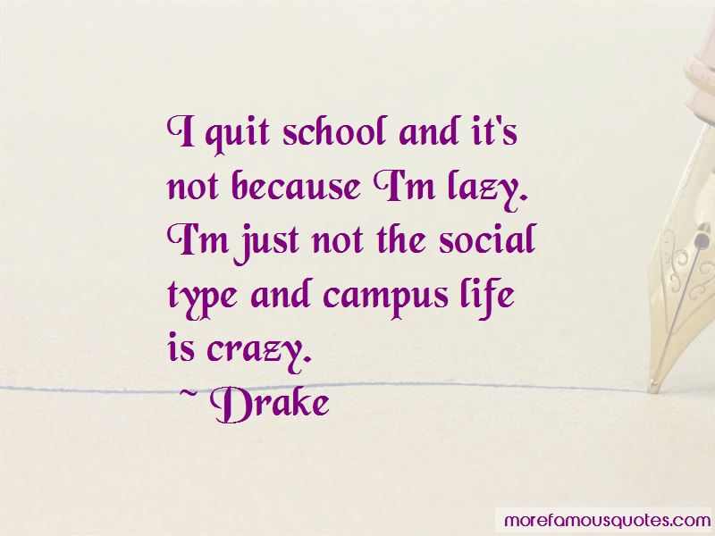 Quotes About Campus Life
