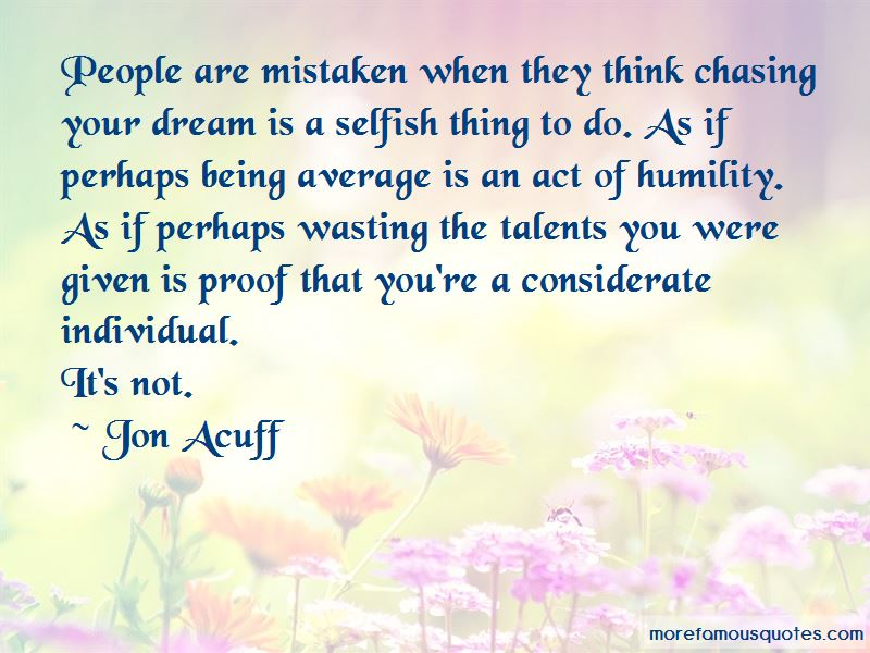 Quotes About Chasing Your Dream