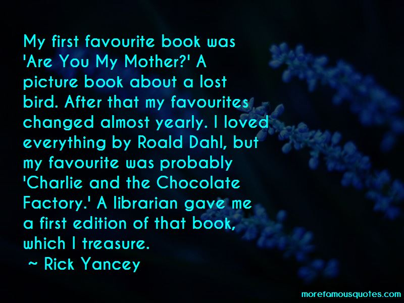 Quotes About Chocolate Roald Dahl