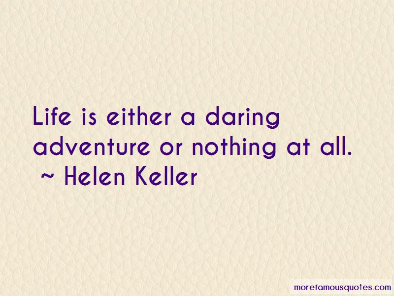 Quotes About Daring Adventure