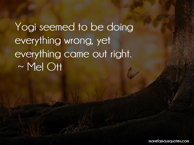 Doing Everything Wrong Quotes Pictures 4