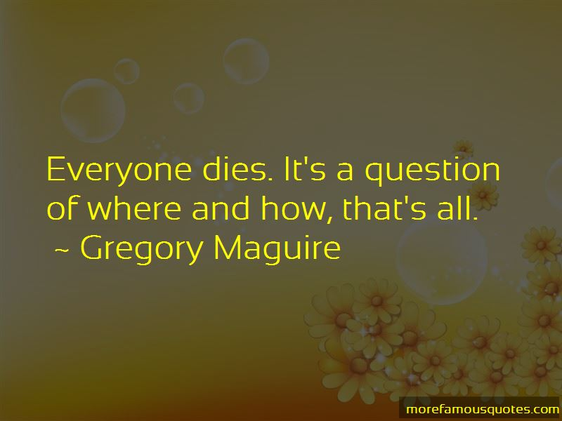 Everyone Dies Quotes Pictures 2
