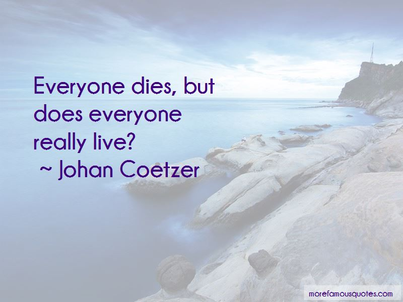 Everyone Dies Quotes Pictures 3
