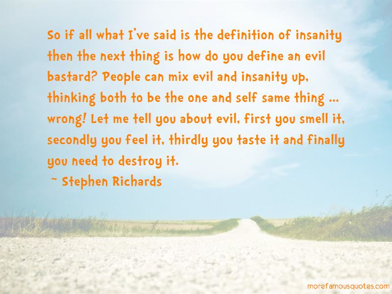 Quotes About Evil And Insanity