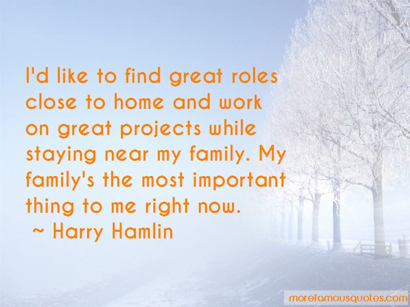 Family Staying Close Quotes Pictures 2