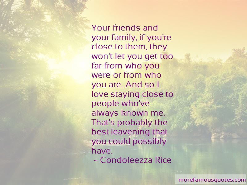 Family Staying Close Quotes Pictures 4