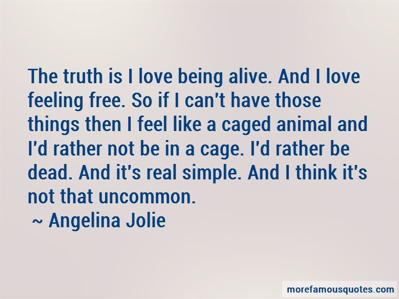 Quotes About Feeling Free: top 49 Feeling Free quotes from ...