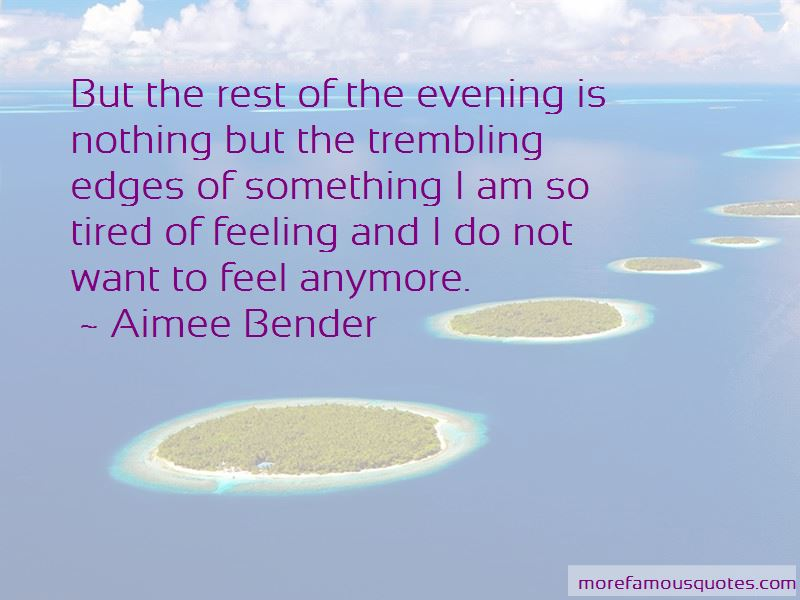Quotes About Feeling Nothing Anymore