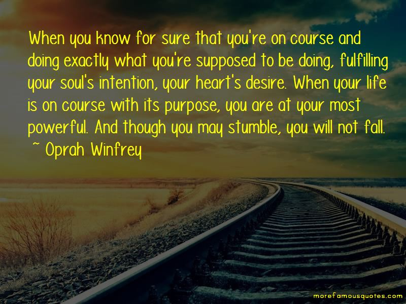 Fulfilling Purpose Quotes Pictures 4