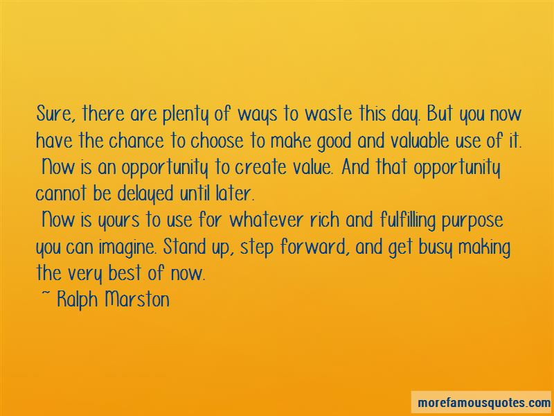 Quotes About Fulfilling Purpose