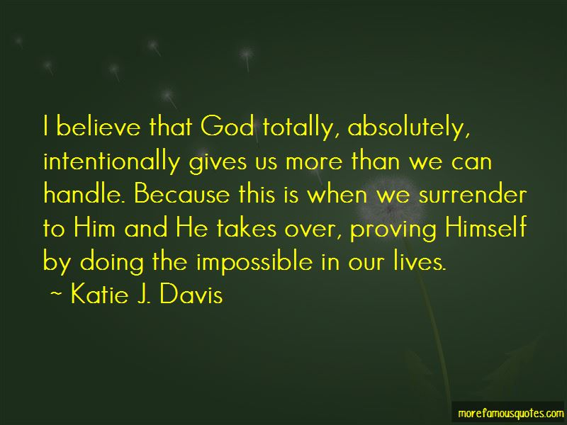 God Doing The Impossible Quotes Pictures 2