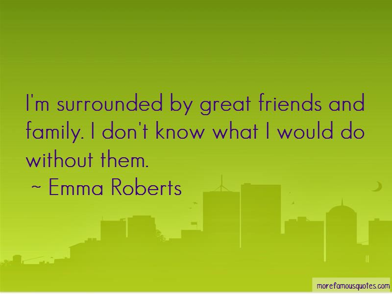 Quotes About Great Friends And Family