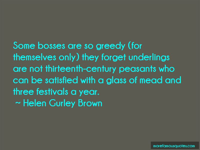 Quotes About Greedy Bosses