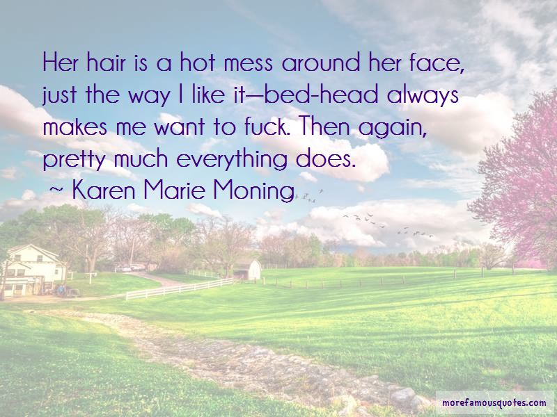 Hot Mess Quotes Pictures 4