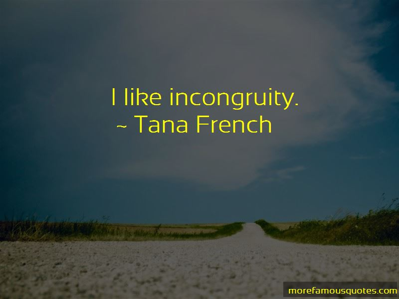 Incongruity Quotes Pictures 4