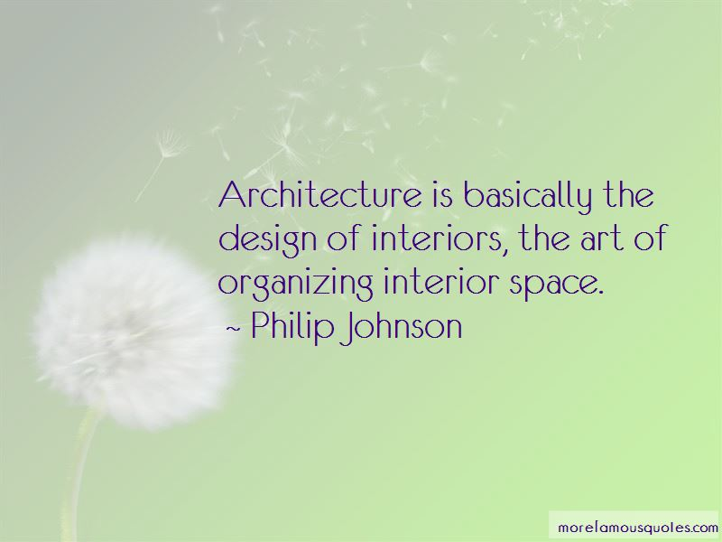 Quotes About Interior Design And Architecture: top 4 ...