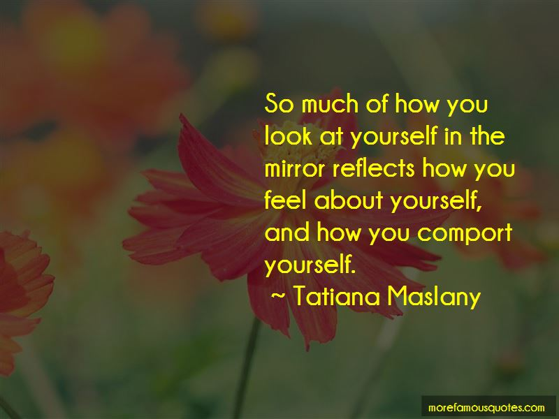 Look At Yourself In The Mirror Quotes Pictures 3