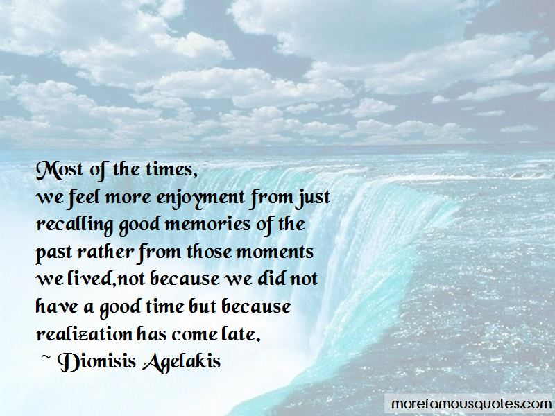 Quotes About Memories And Good Times
