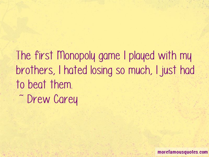 Quotes About Monopoly Game